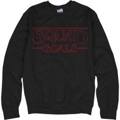 Stranger Squad Goals Sweatshirt