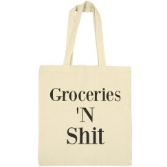 This Bag Has My Groceries 'N Shit