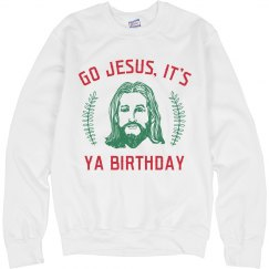 Go Jesus It's Ya Birthday