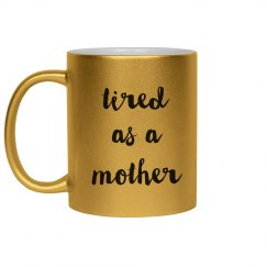 Forever Tired As A Mother