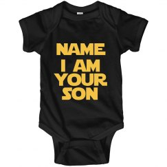 851e03a38 Custom I Am Your Baby