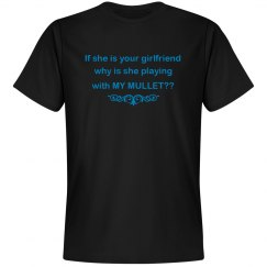 Your Girlfriend, My Mullet