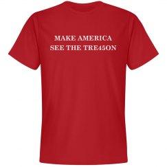 Make America See Trump's TRE45ON