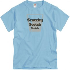 Scotchy, scotch, scotch