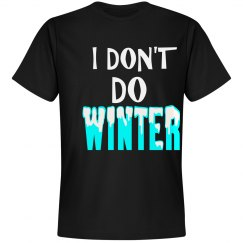 DON'T DO WINTER