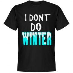DON'T DO WINTER