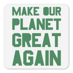 Make our planet great again light green magnet.
