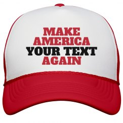 Custom Text Make America Cap