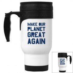 Make our planet great again blue travel mug.