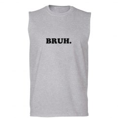 Sleeveless Bruh Meme