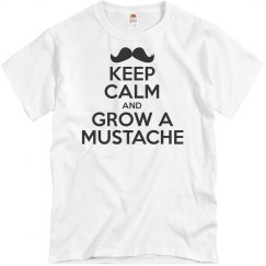 Keep Calm/Grow A Mustache