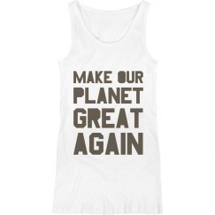 Make our planet great again maternity tank top.