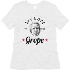 Say Nope To The Grope T-Shirt