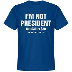I'm Not President Sanders