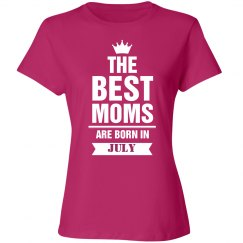 The best Moms are born in July