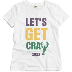 Customizable Let's Get Cray
