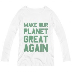 Make our planet great again maternity green long sleeve