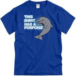 Shirt Has A Porpoise