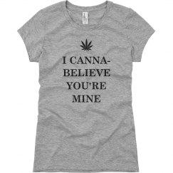 I Canna-Believe You're Mine