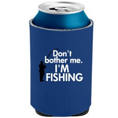 Don't Bother, I'm Fishing