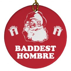 Donald Trump Ornament Bad Hombre