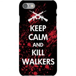 Keep Calm Kill Walkers