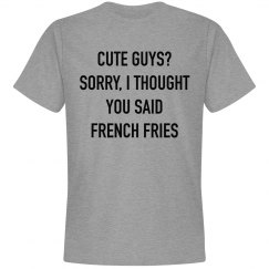 Cute Guys? Shirt