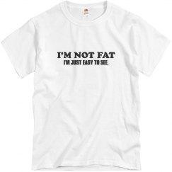 I'm Not Fat