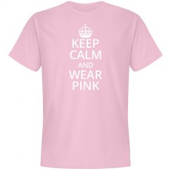 Keep Calm and Wear Pink T-Shirt