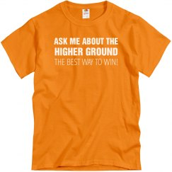 Ask Me About the Higher Ground