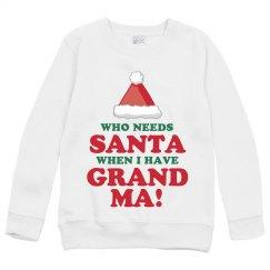 Who Needs Santa, Grandma