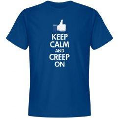 Keep Calm And Creep On