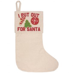 Put Out For Santa Xmas Stocking