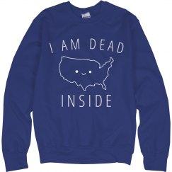 Funny Feeling Super Dead Inside