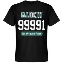 Made In 99991 Funny Birthday Tee