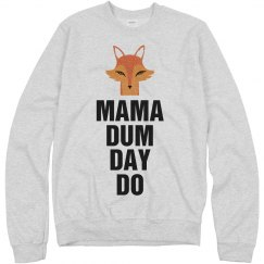 What the Fox Say Mama