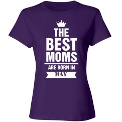 The best moms are born in may