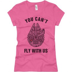 You Can't Fly With Us
