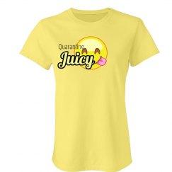 Quarantine Juicy
