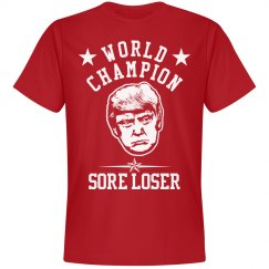 Sore Loser World Champion