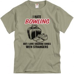 Hate Bowling/Love Sharing