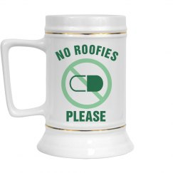 No Roofies PLEASE