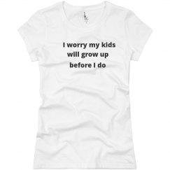 Will my kids grow up?