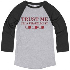 Trust The Pharmacist
