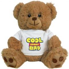 Cool Story Bro Bear