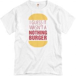 No Nothing Burger