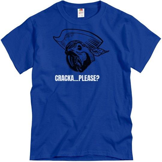 Cracka Please