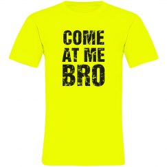 Come At Me Neon Tee