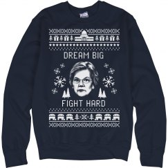 Dream Big, Fight Hard Elizabeth Warren Ugly Sweater