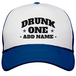 Custom Name Drunk One Matching Hat